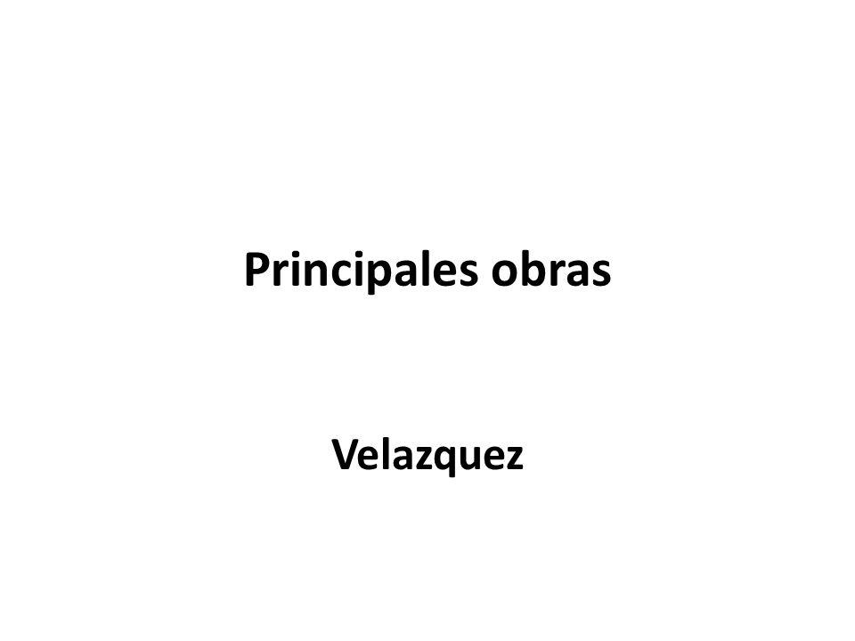 Principales obras Velazquez