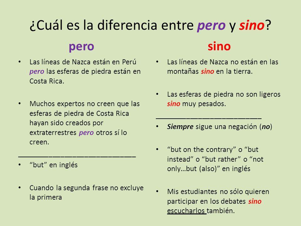 ¿Cuál es la diferencia entre pero y sino.