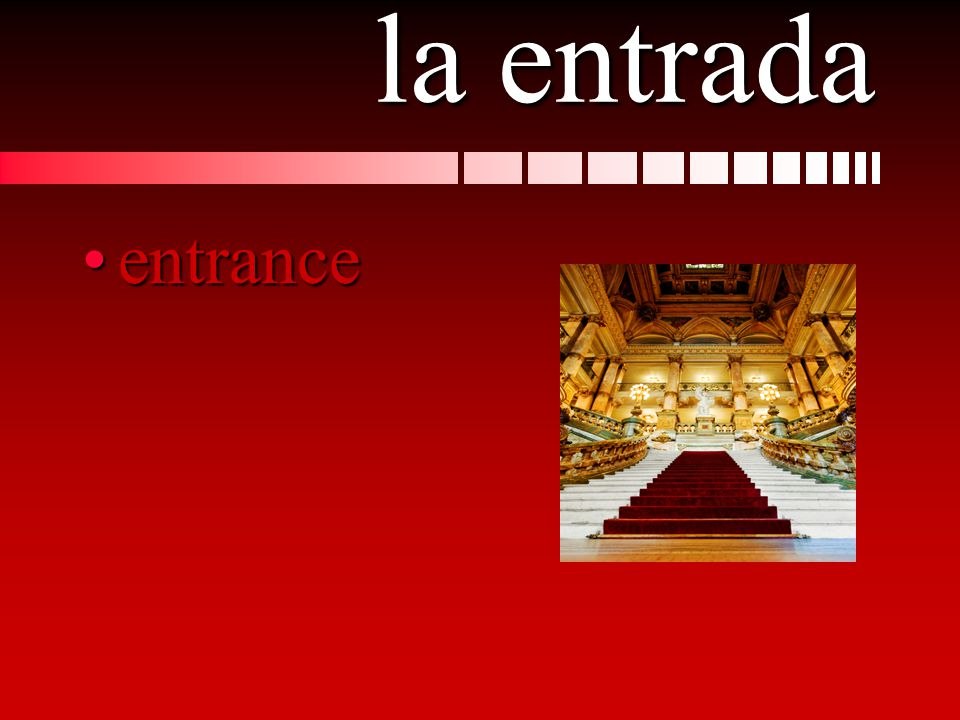la entrada entranceentrance