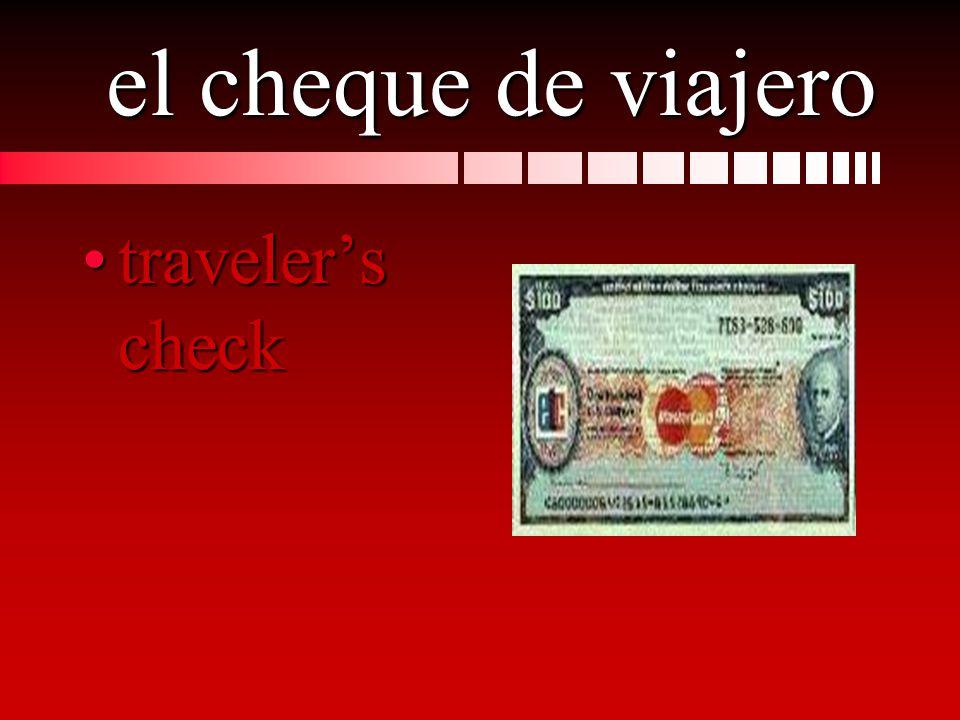 el cheque de viajero travelers checktravelers check
