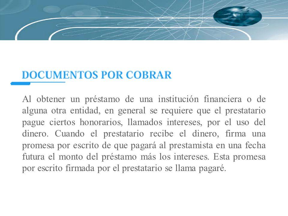 Al obtener un préstamo de una institución financiera o de alguna otra entidad, en general se requiere que el prestatario pague ciertos honorarios, lla