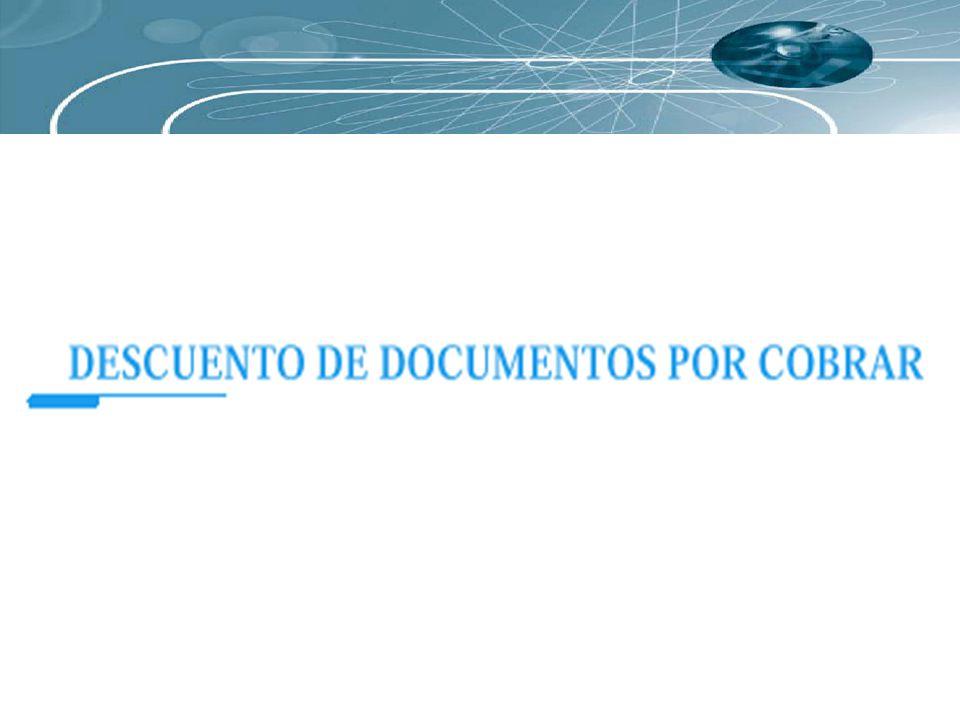 El procedimiento para calcular el descuento de documentos es el siguiente: 1.