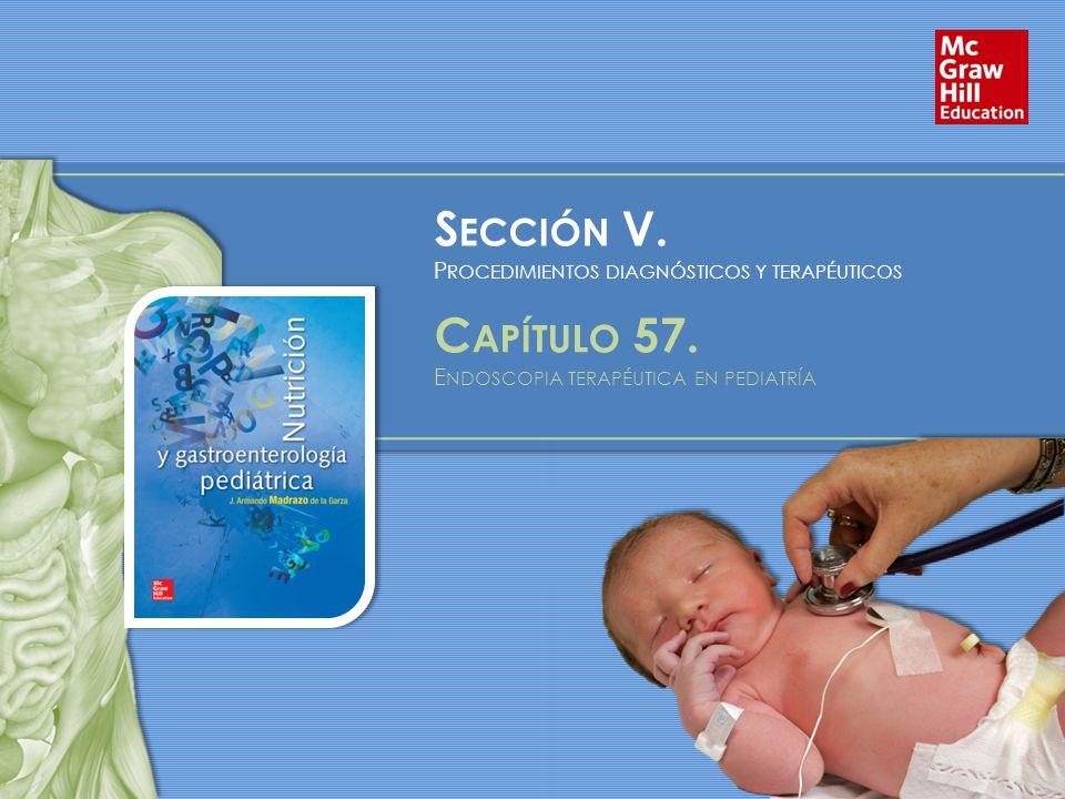 S ECCIÓN V. P ROCEDIMIENTOS DIAGNÓSTICOS Y TERAPÉUTICOS C APÍTULO 57.