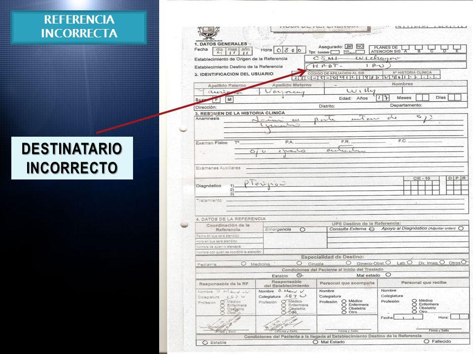 DESTINATARIO INCORRECTO REFERENCIA INCORRECTA