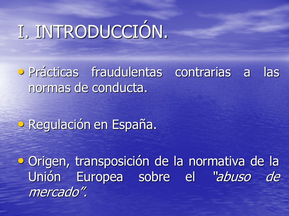 II.FUNDAMENTO DE LA REGULACIÓN.