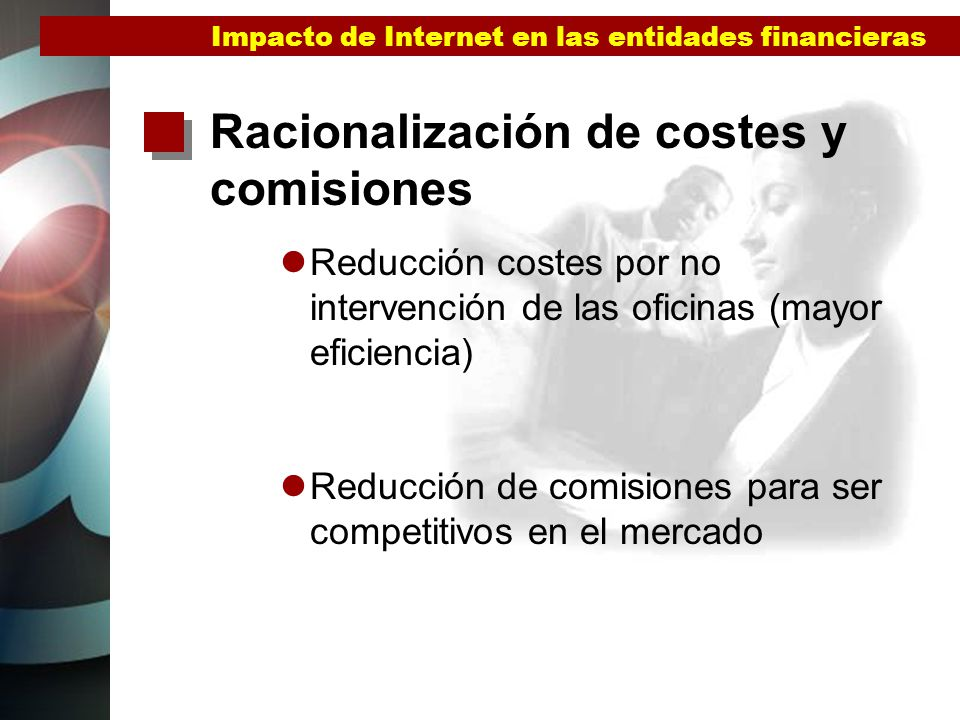 Confianza en el sistema Impacto de la marca Facilidad de uso Seguridad ofrecida en cada servicio Confidencialidad / Personalización Impacto de Internet en las entidades financieras