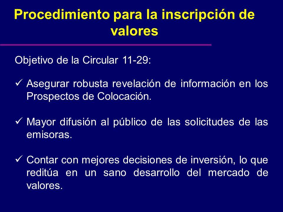 Asegurar robusta revelación de información en los Prospectos de Colocación.