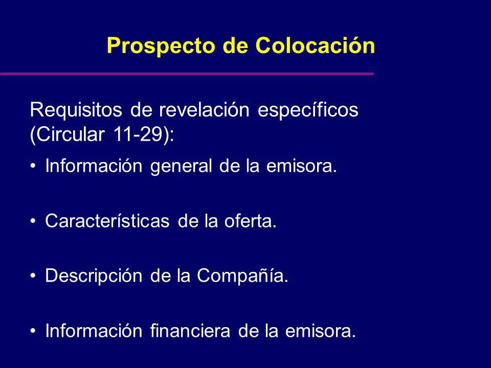 Prospecto de Colocación Requisitos de revelación específicos (Circular 11-29): Información general de la emisora.