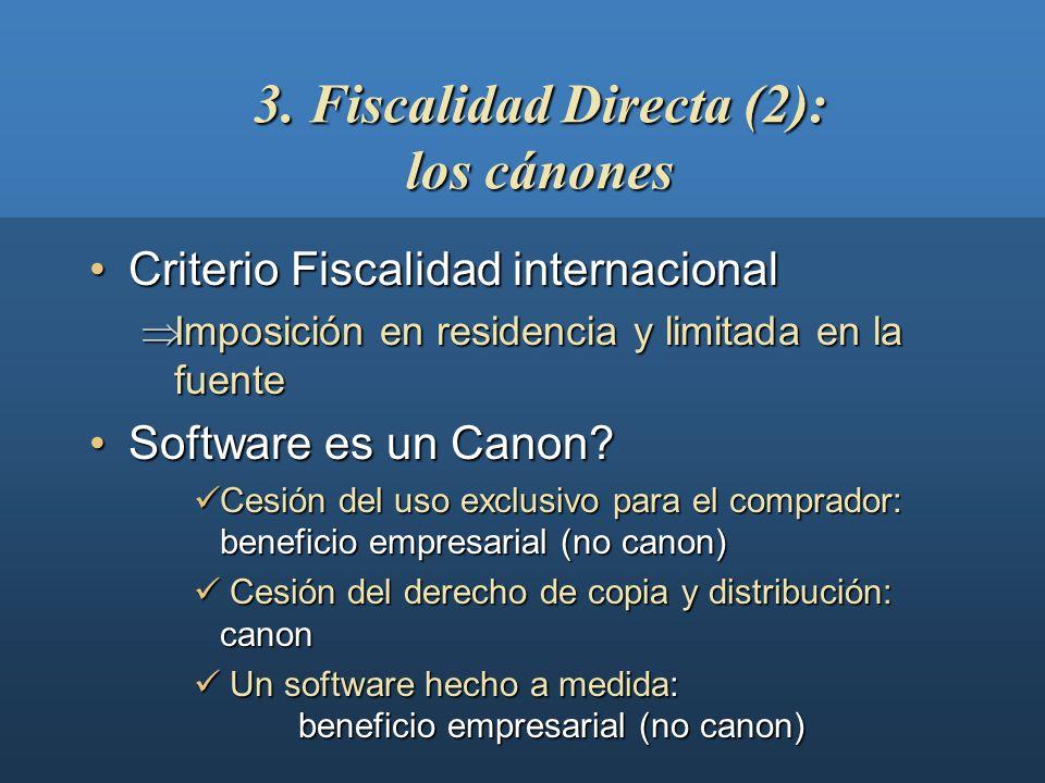 3. Fiscalidad Directa (1): EP virtual (3) EmpresaEmpresa Housing Ventas por e-comm Housing ServidorServidor