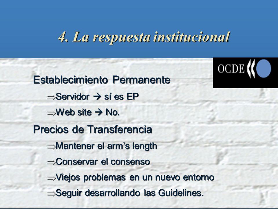 4. La respuesta institucional OCDE: OttawaOCDE: Ottawa Cuestiones programáticas: Cuestiones programáticas: entorno favorable entorno favorable elimina