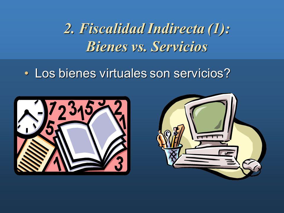 La distinción entre bienes y serviciosLa distinción entre bienes y servicios El lugar de realización del hecho imponibleEl lugar de realización del he