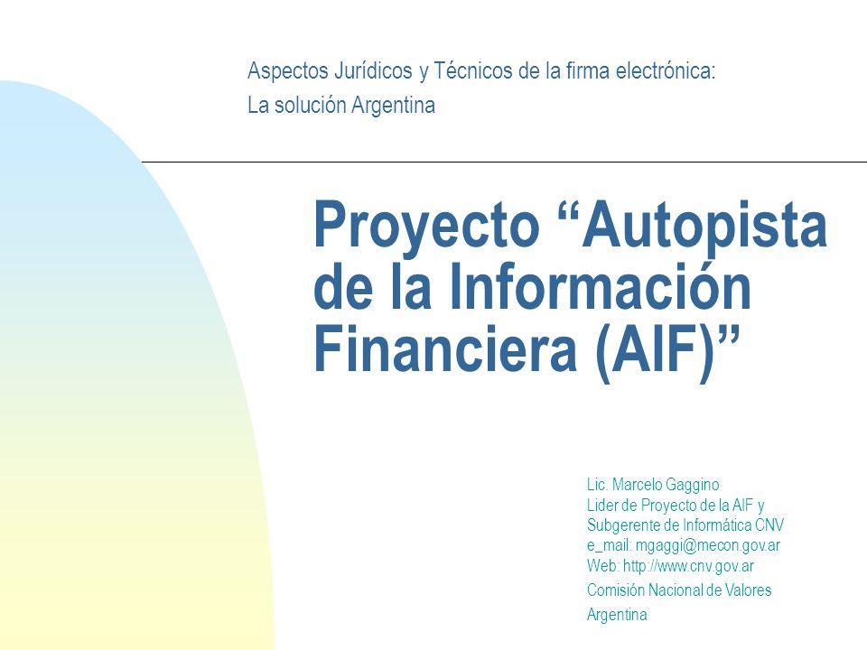 Proyecto Autopista de la Información Financiera (AIF) Lic.