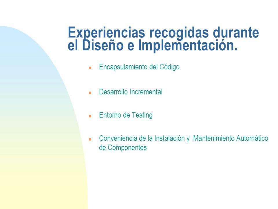 Experiencias recogidas durante el Diseño e Implementación.