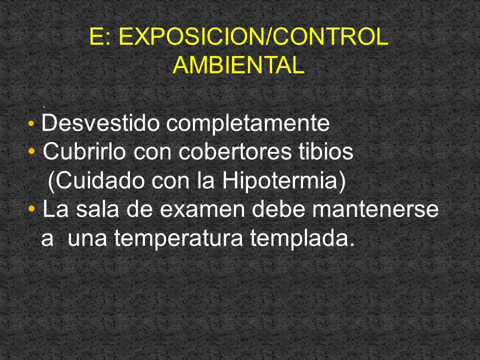 E: EXPOSICION/CONTROL AMBIENTAL.