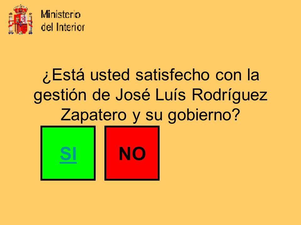 ¿Está usted satisfecho con la gestión de José Luís Rodríguez Zapatero y su gobierno SINO