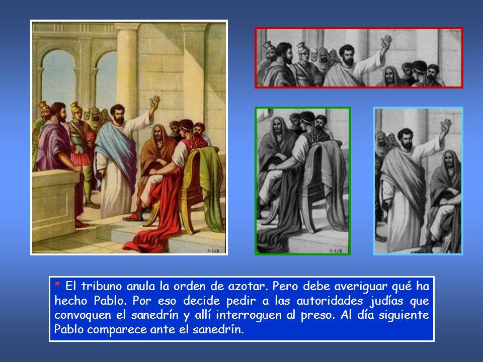 «¿Os es lícito azotar a un ciudadano romano sin haberle juzgado.