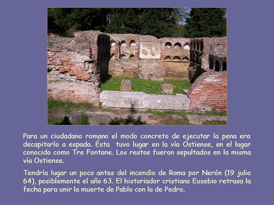 Pablo sería acusado del delito de lesa majestad con base a una ley puesta en vigor por Nerón el año 62.