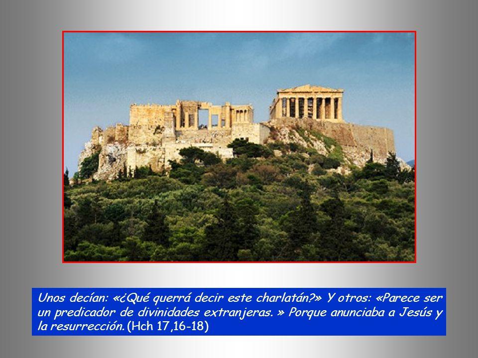 + Mientras Pablo les esperaba en Atenas, estaba interiormente indignado al ver la ciudad llena de ídolos. Discutía en la sinagoga con los judíos y con