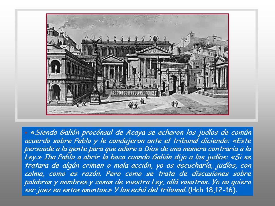 + L. Julio Galión fue procónsul de la provincia romana de Acaya, cuya capital era Corinto, desde el verano del 51 al verano del 52. Era cordobés, herm