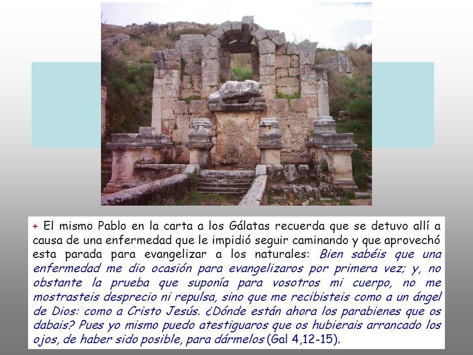 + Atravesaron Frigia y la región de Galacia, pues el Espíritu Santo les había impedido predicar la Palabra en Asia. (Hch 16,6). Pablo quería ir a Éfes