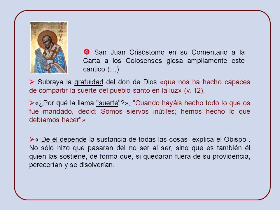 El cántico de la Carta a los Colosenses presenta otra función de Cristo: él es también el Señor de la historia de la salvación, que se manifiesta en l