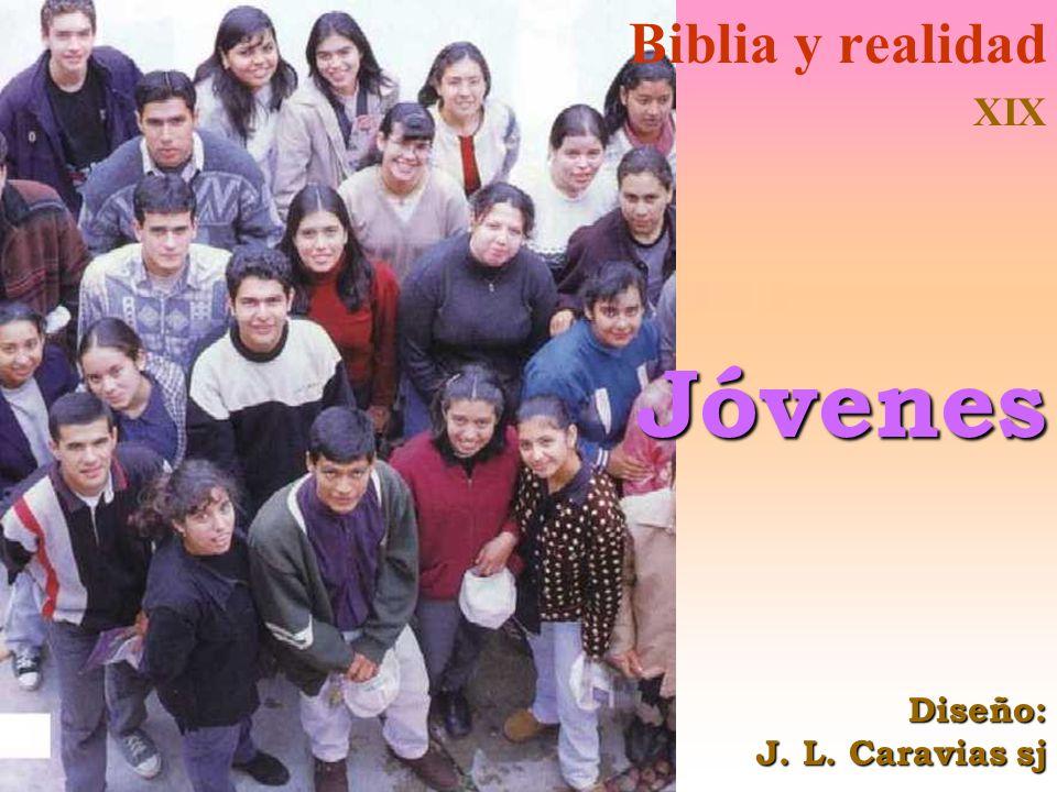 Biblia y realidad XIXJóvenes Diseño: J. L. Caravias sj