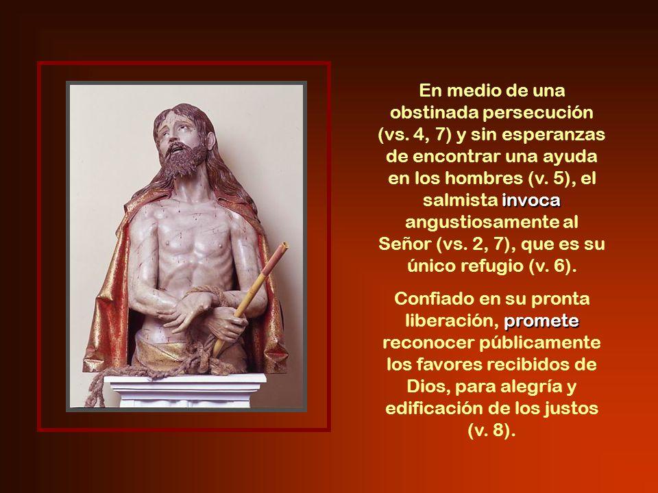 invoca En medio de una obstinada persecución (vs.