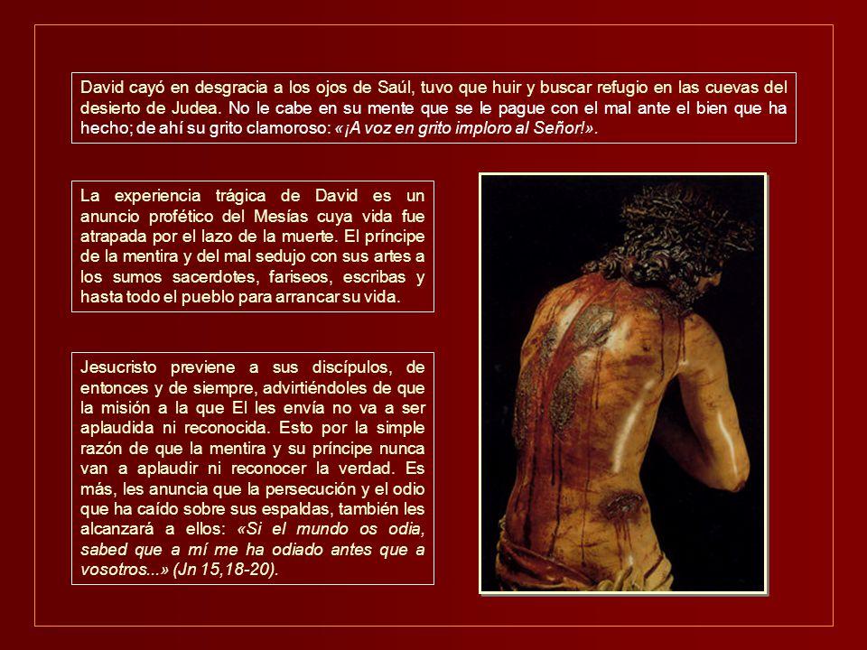 David cayó en desgracia a los ojos de Saúl, tuvo que huir y buscar refugio en las cuevas del desierto de Judea.