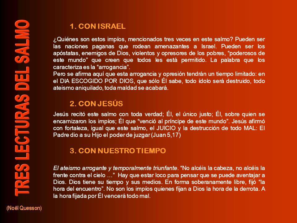 ¿Quiénes son estos impíos, mencionados tres veces en este salmo.