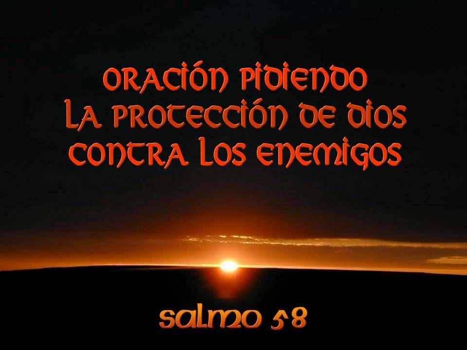 D ios protector nuestro, dispersa, con tu potencia, a los que buscan el mal, queden prendidos en su arrogancia, y así nosotros cantaremos en tu honor, porque tú eres nuestro alcázar.