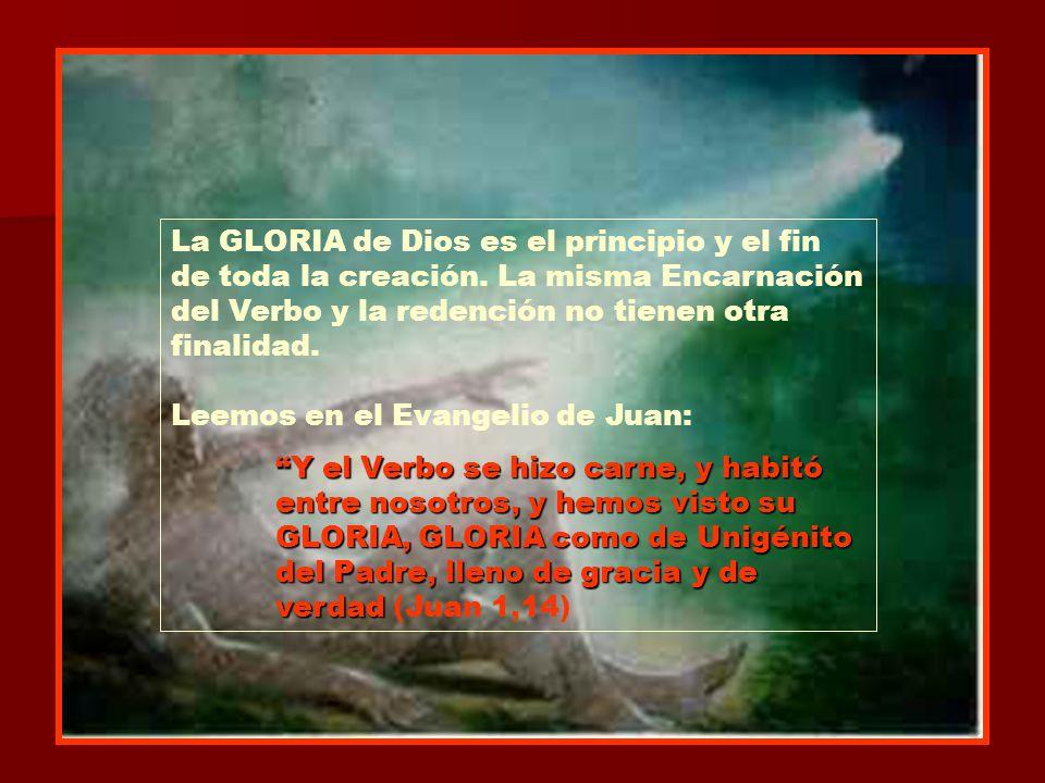 La gloria de Dios es que el hombre viva ( San Ireneo ) Bendito sea el Señor, Dios de Israel, el único que hace maravillas; bendito por siempre su nomb
