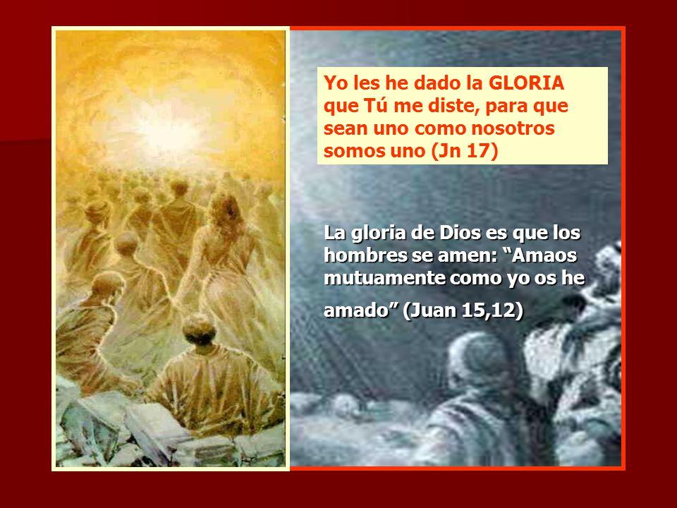 La gloria que la humanidad puede rendirle a Dios viene marcada por la filiación divina. La alegría del Padre, y su mayor GLORIA, es ver que la criatur