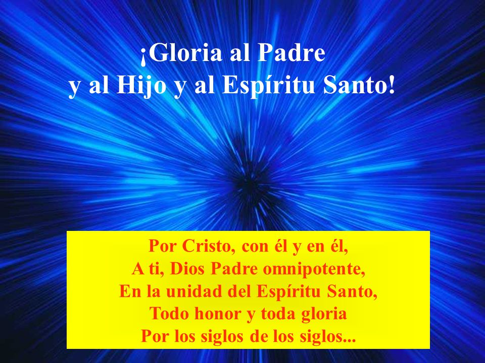 Deber del hombre es reconocer y celebrar la GLORIA divina. El AT canta la GLORIA del Creador, Rey, Salvador y Santo de Israel; deplora el pecado que l