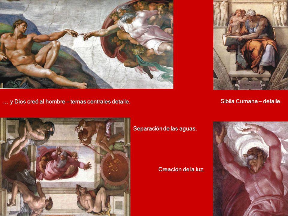 Pechinas clic en:Sibilas y Profetas clic en:Bóveda de derecha a izquierda Historias centrales: Creación de la luz – Creac. de los astros y las plantas
