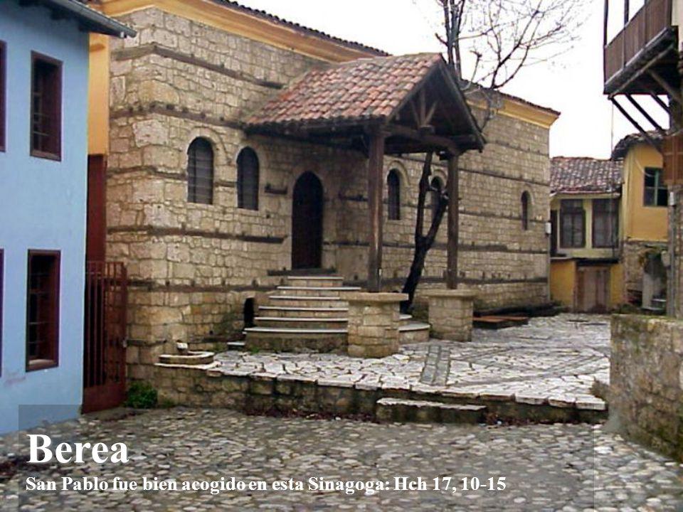 Berea Berea San Pablo visitó Berea con Timoteo y Silas: Hch 17, 10-15