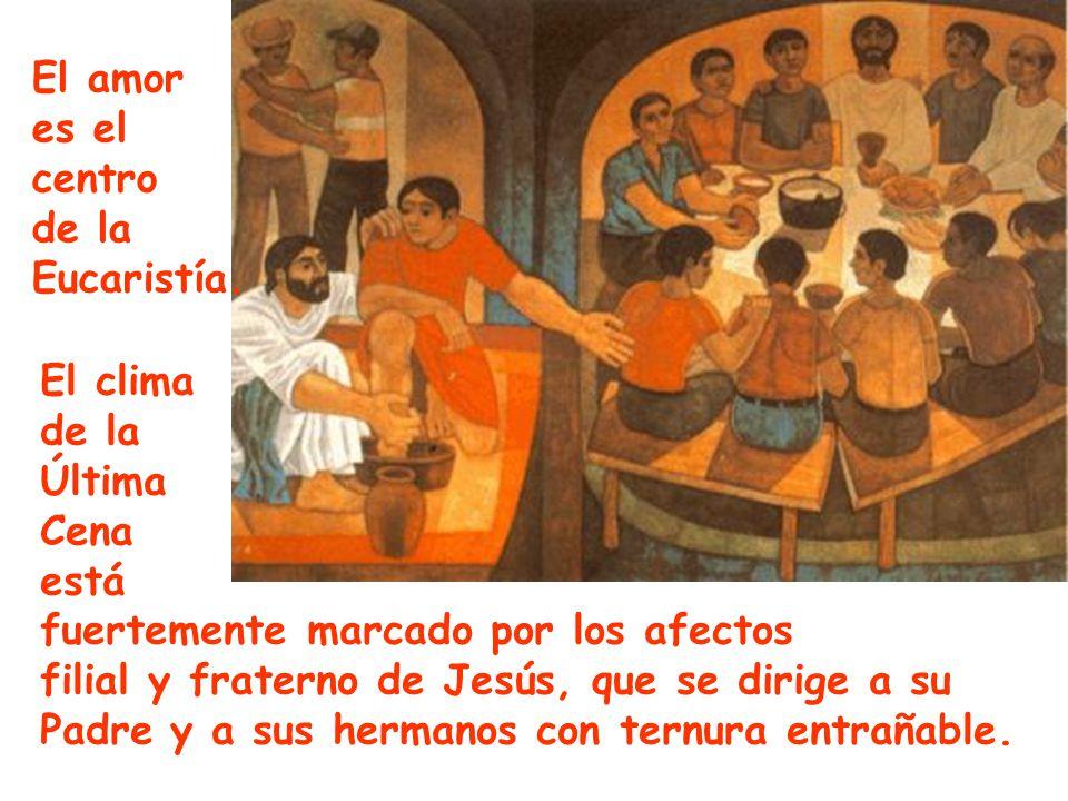 El clima de la Última Cena está fuertemente marcado por los afectos filial y fraterno de Jesús, que se dirige a su Padre y a sus hermanos con ternura entrañable.