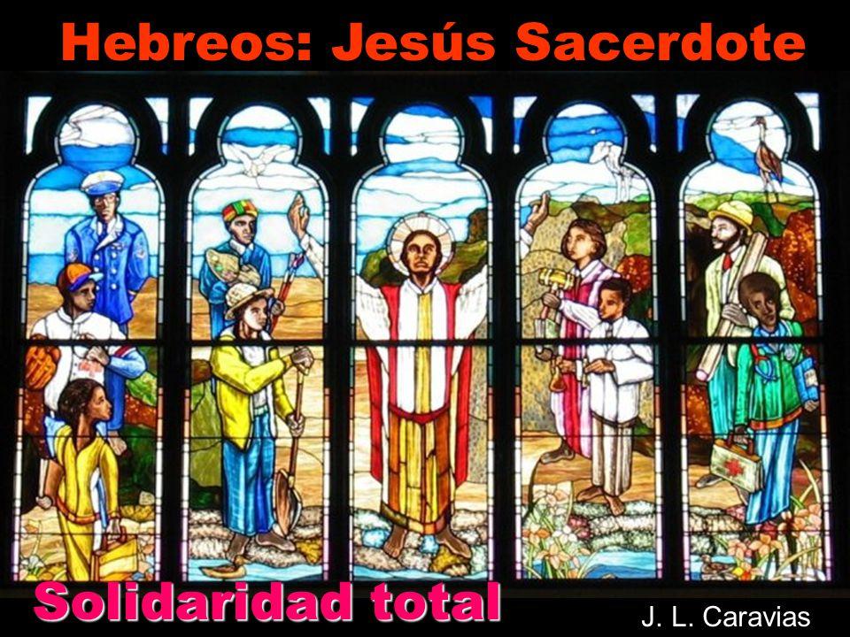 Cristo Jesús permanece el mismo, hoy como ayer y por la eternidad. eternidad. 13,8