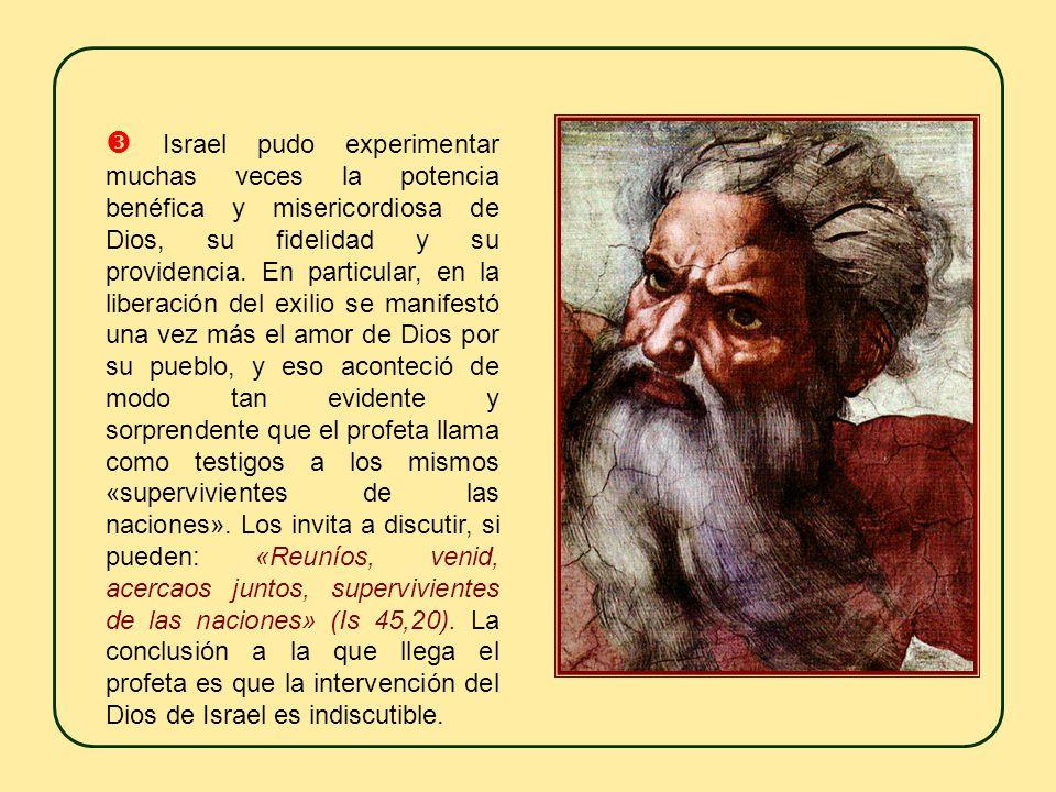 «Tú eres un Dios escondido, el Dios de Israel, el Salvador» (Is 45,15). Con estas palabras, el profeta invita a reconocer que Dios actúa en la histori