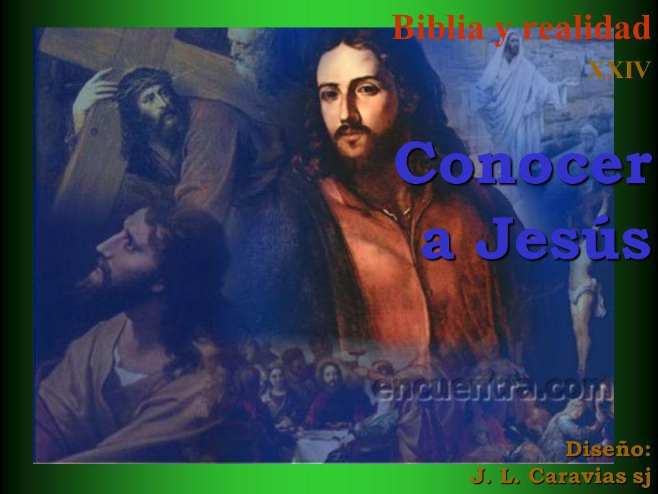 Biblia y realidad XXIVConocer a Jesús Diseño: J. L. Caravias sj