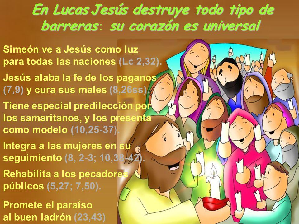En LucasJesús destruye todo tipo de barrerassu corazón es universal En Lucas Jesús destruye todo tipo de barreras : su corazón es universal Promete el