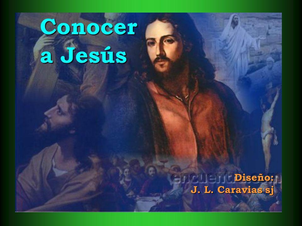 Conocer a Jesús Diseño: J. L. Caravias sj