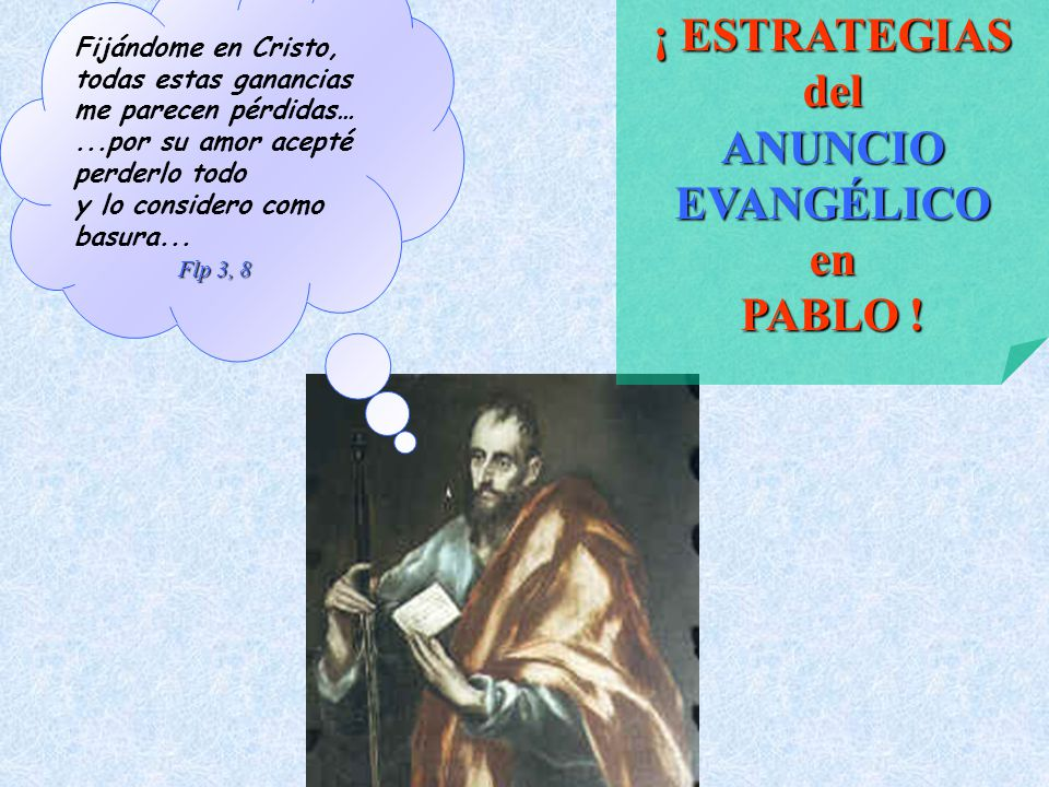 ¡ ESTRATEGIAS del ANUNCIO EVANGÉLICO en PABLO .