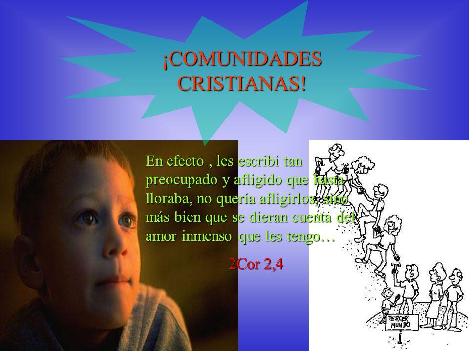 ¡COMUNIDADES CRISTIANAS.