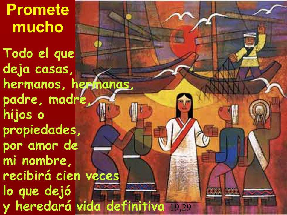 Todo el que deja casas, hermanos, hermanas, padre, madre, hijos o propiedades, por amor de mi nombre, recibirá cien veces lo que dejó y heredará vida