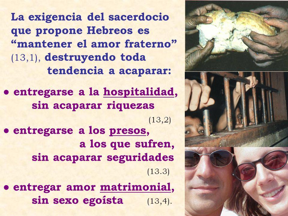 entregar amor matrimonial, sin sexo egoísta (13,4).