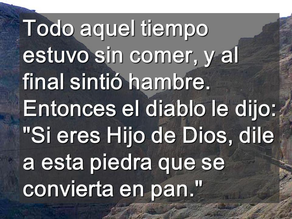Jesús le contestó: Está mandado: No tentarás al Señor, tu Dios .