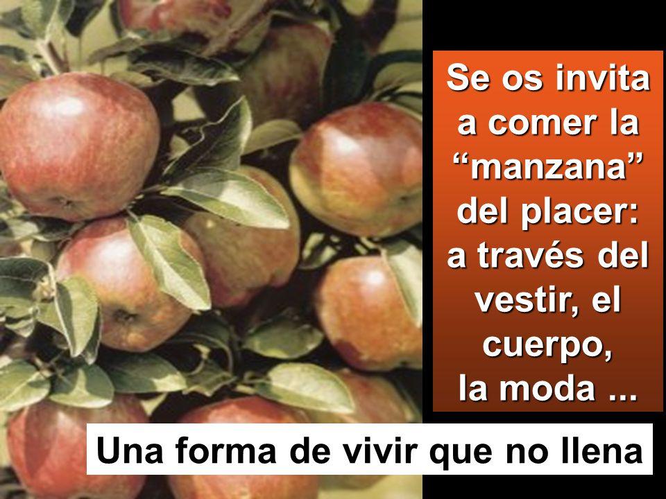 Se os invita a comer la manzana del placer: a través del vestir, el cuerpo, la moda...
