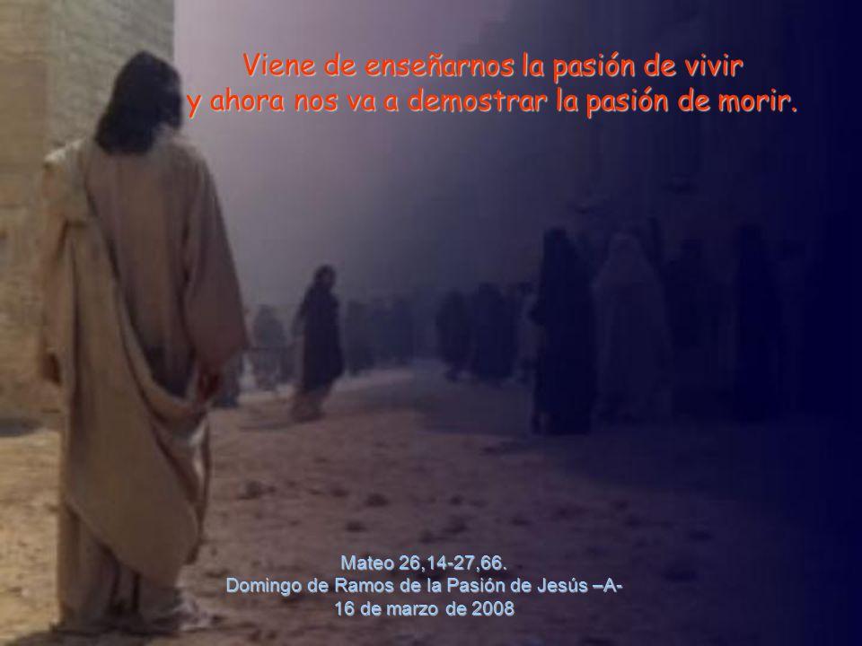 Mateo 26,14-27,66.
