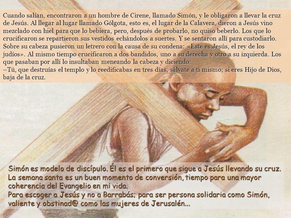 Pilato preguntó de nuevo: –¿Y qué hago entonces con Jesús, el llamado Mesías? Respondieron todos: –¡Crucifícalo! El les dijo: –Pues, ¿qué mal ha hecho