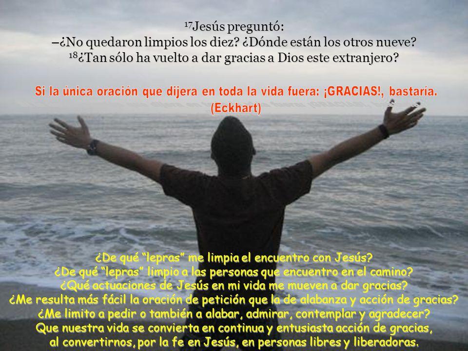 14 Él, al verlos, les dijo: –Id a presentaros a los sacerdotes. Y mientras iban de camino quedaron limpios. 15 Uno de ellos, al verse curado, volvió a